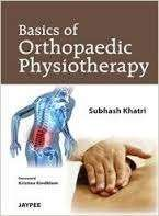 Basics of Orthopedic Physiotherapy