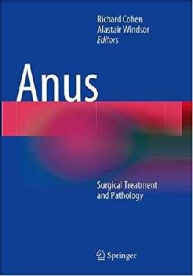 Anus Surgical Treatment and Pathology