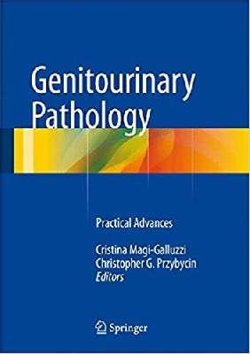 Genitourinary Pathology Practical Advances