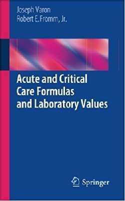 Acute and Critical Care Formulas And Laboratory Values
