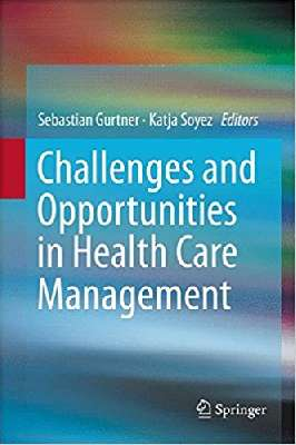 Challenges and Opportunities in Health Care  Management
