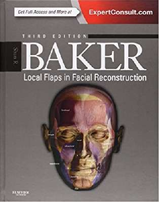 Baker Local flaps in facial Reconstruction