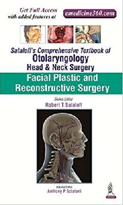 Sataloff's Comprehensive Textbook of Otolaryngology: Head & Neck Surgery: Facial Plastic and Reconstructive Surgery