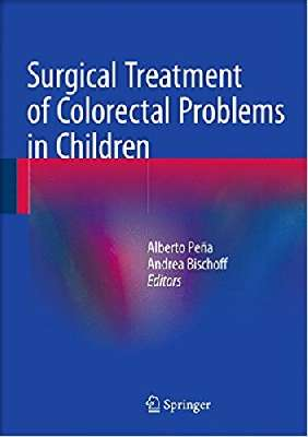 Surgical Treatment of Colorectal Problems in Children