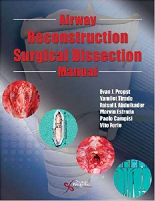 Airway ReconstructionSurgical Dissection Manual