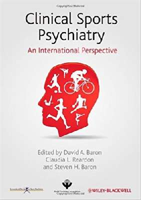 Clinical Sports Psychiatry An International Perspe