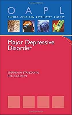 Major Depressive Disorder (Oxford American Psychiatry Library)