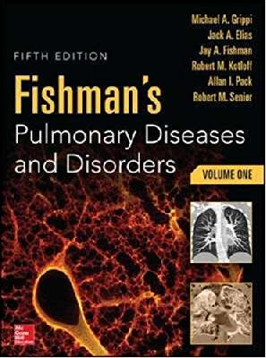 Fishman's Pulmonary Diseases and Disorders-