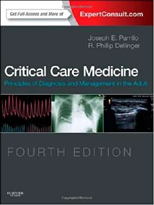 Critical Care Medicine: Principles of Diagnosisand Management in the Adult - 2 Vol