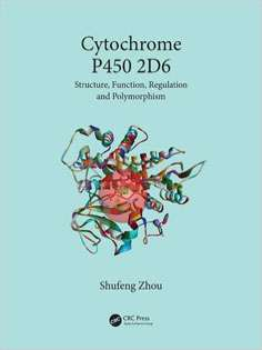 Cytochrome P450 2D6: Structure, Function, Regulation and Polymorphism
