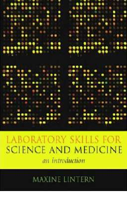 Laboratory Skills for Science and Medicine: an Introduction