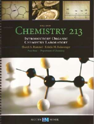 Chemistry 213 Introductory Organic Chemistry Laboratory 2015-2016. Lab Guide