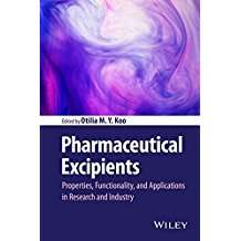 Pharmaceutical excipients : properties, functionality, and applications in research and industry
