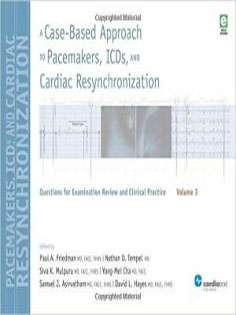 A Case-Based Approach to Pacemakers, ICDs, and Cardiac Resynchronization-vol 3