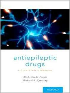 Antiepileptic Drugs: A Clinician's Manual
