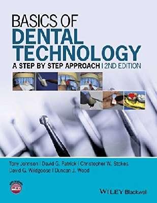 Basics of Dental Technology: A Step by Step Approach