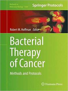 Bacterial Therapy of Cancer: Methods and Protocols