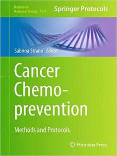 Cancer Chemoprevention: Methods and Protocols