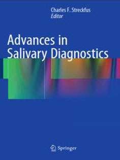 Advances in Salivary Diagnostics