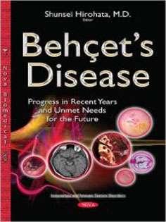 Behçet's Disease: Progress in Recent Years and Unmet Needs for the Future