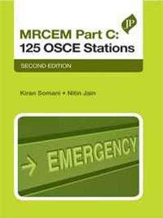 Mrcem Part C: 125 OSCE Stations