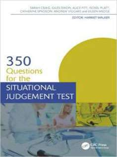 350 Questions for the Situational Judgement Test-Medical Finals Revision Series