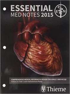 Essential Medical Notes 2015: Comprehensive Review for USMLE and MCCQE