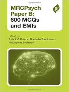 Mrcpsych Paper B - 600 Mcqs and Emis
