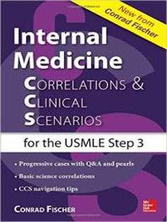 Internal Medicine Correlations and Clinical Scenarios (CCS) USMLE Step 3
