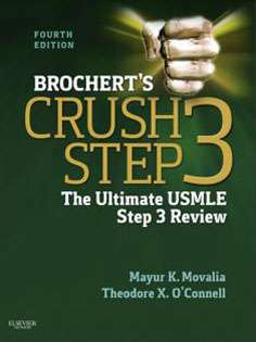 Brochert's Crush Step 3 The Ultimate USMLE Step 3 Review