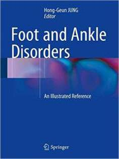 Foot and Ankle Disorders: An Illustrated Reference