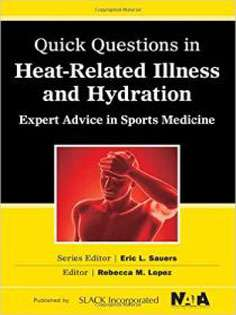 Quick Questions Heat-Related Illness