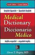 English-Spanish, Spanish-English medical dictionary = Diccionario médico inglés-español, español-inglés