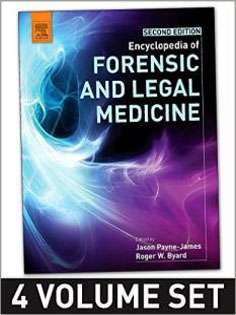 Encyclopedia of Forensic and Legal Medicine