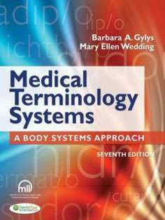 Medical Terminology Systems : A Body Systems Approach