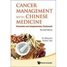 Cancer Management with Chinese Medicine. Prevention and Complementary Treatments