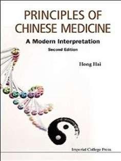 Principles of Chinese Medicine: A Modern Interpretation