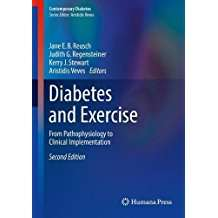 Diabetes and Exercise: From Pathophysiology to Clinical Implementation (Contemporary Diabetes)