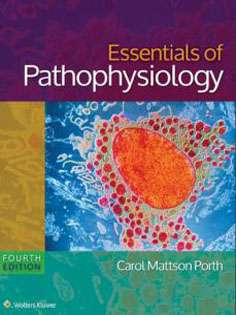 Essentials of Pathophysiology: Concepts of Altered States