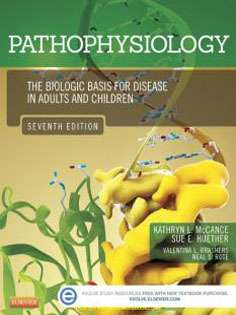 Pathophysiology: The Biologic Basis for Disease in Adults and Children 2 Vol