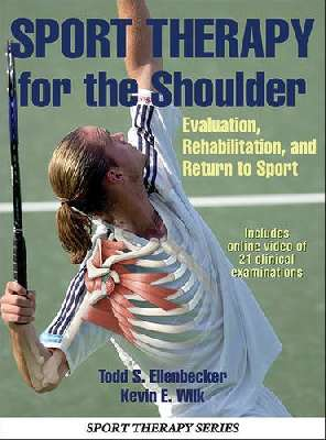 Sport therapy for the shoulder: evaluation, rehabilitation, and return to sport
