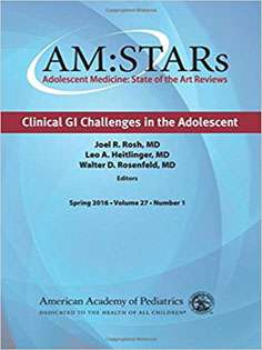 AM:STARs Clinical GI Challenges in the Adolescent: Adolescent Medicine State of the Art Reviews, Vol 27 Number 1