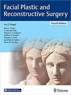 Facial Plastic and Reconstructive Surgery + Video