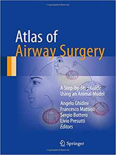 Atlas of Airway Surgery: A Step-by-Step Guide Using an Animal Model