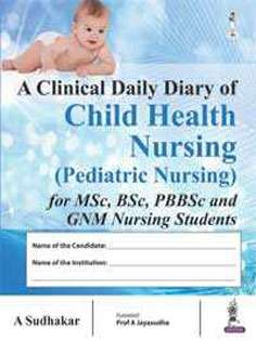 A Clinical Daily Diary of Child Health Nursing