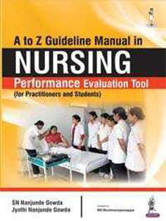 A to Z Guideline Manual in Nursing Performance Evaluation Tool