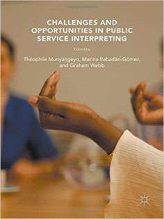 Challenges and Opportunities in Public Service Interpreting