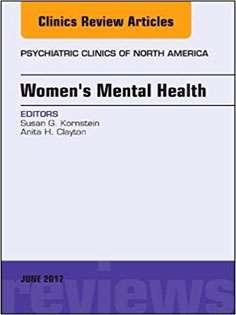 Women's Mental Health, An Issue of Psychiatric Clinics