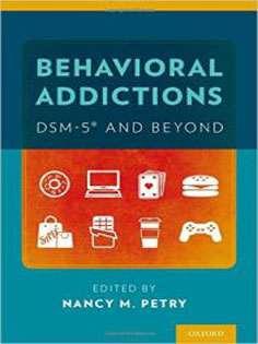 Behavioral Addictions DSM-5RG and Beyond