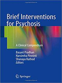 Brief Interventions for Psychosis: A Clinical Compendium